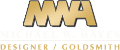 Michael W. Hayes - Designer / Goldsmith / Custom Jewlery